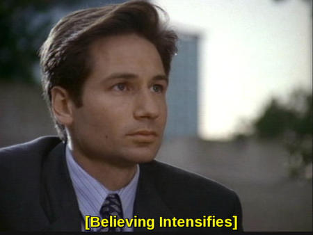 believe fox_mulder reaction screenshot subtitle x-files // 540x405 // 46.3KB