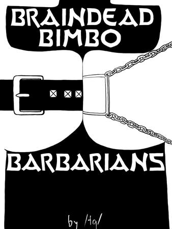 bbb braindead_bimbo_barbarians bw cover symmetrical-docking // 900x1200 // 111.5KB