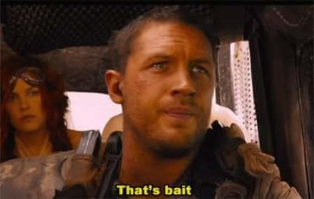 bait mad_max reaction screenshot subtitles // 400x254 // 12.0KB
