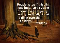 lonely maddox quote // 1099x780 // 187.8KB