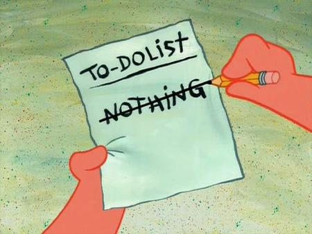 gtd humor list patrick screenshot spongebob_squarepants todo // 500x376 // 36.1KB