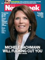 america cover michelle_bachman newsweek political psycho republican will_fucking_cut_you // 400x541 // 83.6KB
