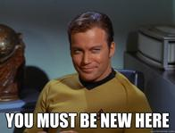 james_t_kirk macro screenshot star_trek william_shatner you_must_be_new_here // 500x379 // 42.1KB