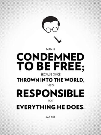 bw freedom poster quote sartre // 560x747 // 252.5KB