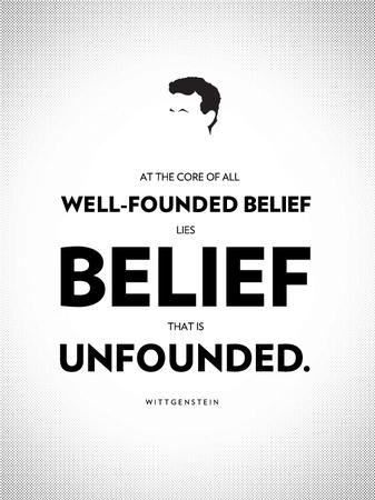 belief bw poster quote wittgenstein // 560x747 // 231.2KB