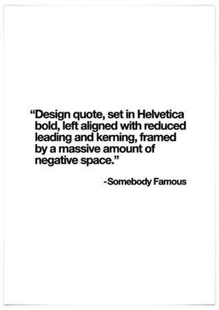 bw helvetica humor quote // 500x708 // 19.7KB