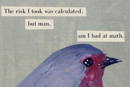 bird humor math quote risk // 430x290 // 33.9KB