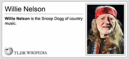 humor tldr wikipedia willie_nelson // 600x277 // 23.1KB