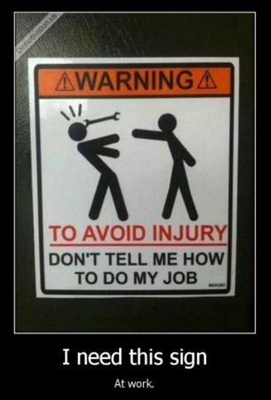 humor motivational sign warning // 600x884 // 49.6KB