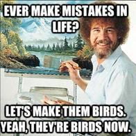 afro beard birds bob_ross macro mistakes quote // 600x600 // 68.4KB