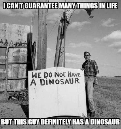 bw dinosaur guarantee humor photo sign // 600x643 // 66.0KB