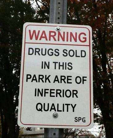 drugs humor photo sign warning // 600x736 // 60.5KB