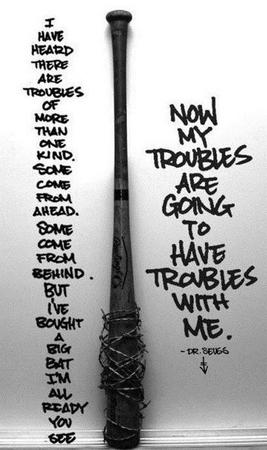 baseball_bat bw doctor_seuss quote trouble // 400x675 // 92.2KB