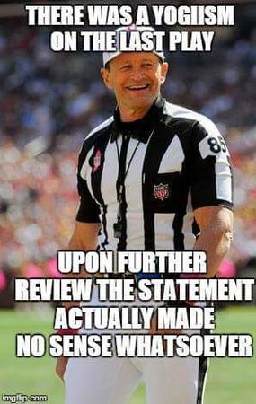 fallacy macro nfl reaction referee yogi_berra // 298x470 // 26.3KB