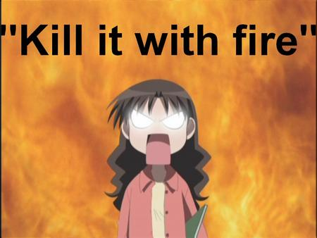 azumanga fire humor kill_it_with_fire macro yukari // 936x704 // 133.8KB